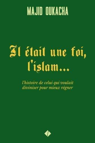 Il était une foi, l'islam