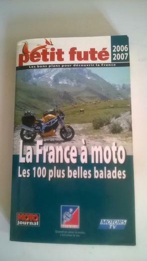 Petit Futé France à moto les 100 plus belles balad